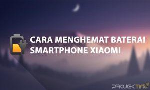 Cara Menghemat Baterai Xiaomi Tanpa Aplikasi