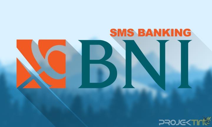 Cara Aktivasi SMS Banking BNI