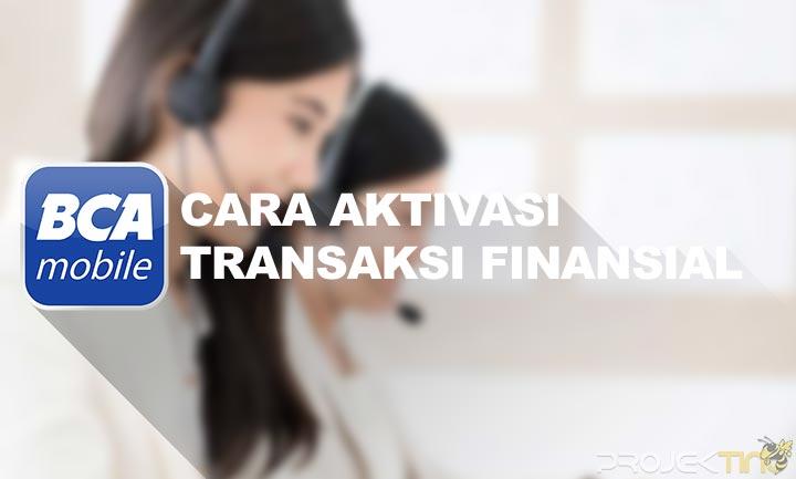 Cara Aktivasi Mobile Banking BCA