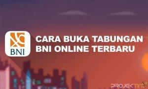 Cara Buka Tabungan BNI Online