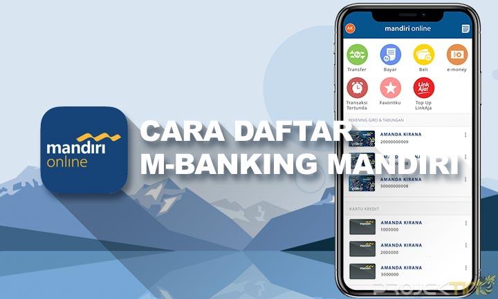 Cara Membuat M-Banking Mandiri