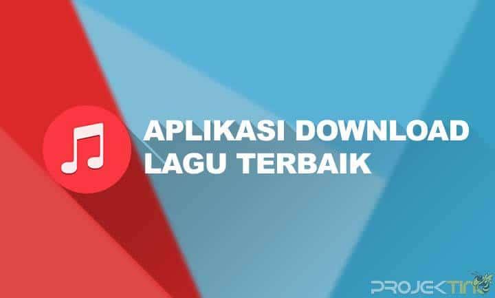 Aplikasi Download Lagu Di HP Android