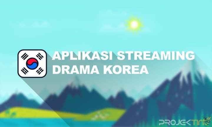 Aplikasi Streaming Drama Korea