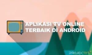 Aplikasi TV Online Terbaik Di Android