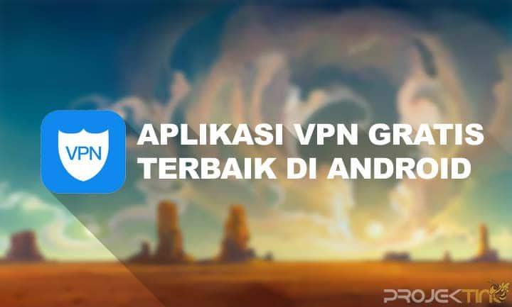 Aplikasi VPN Gratis