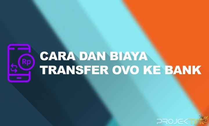 Biaya Transfer OVO Ke Bank