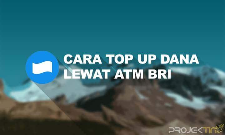 Cara Top Up Dana Lewat ATM BRI