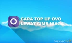 Cara Top Up OVO CIMB Niaga