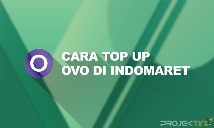 Cara Top Up OVO Di Indomaret