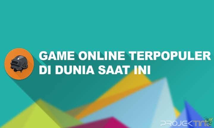 Game Online Terpopuler Di Dunia Saat Ini