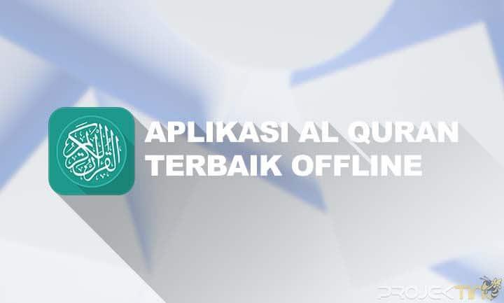 Aplikasi Alquran Terbaik Offline