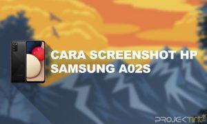 Cara Screenshot Hp Samsung A02s