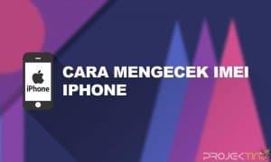 Cara Cek IMEI iPhone
