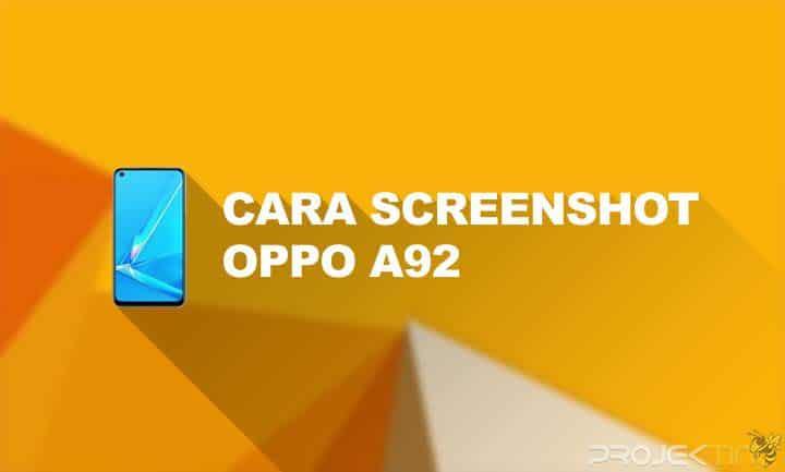 Cara Screenshot Oppo A92 Terbaru