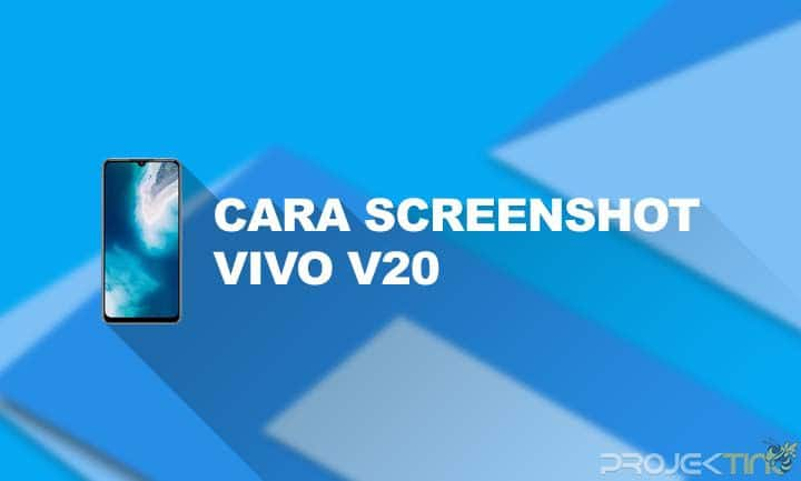 Cara Screenshot Vivo V20 Series