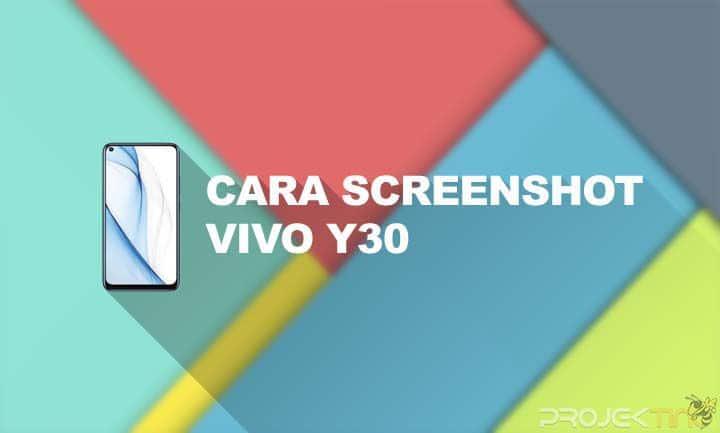 Cara Screenshot Vivo Y30 Panjang