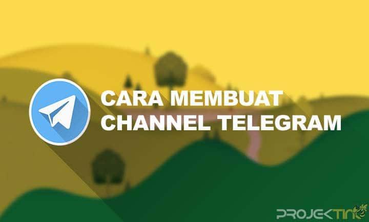 Cara Membuat Channel Di Telegram Versi Terbaru