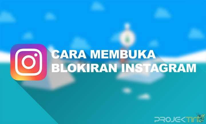 Cara Membuka Blokiran di Instagram Terbaru