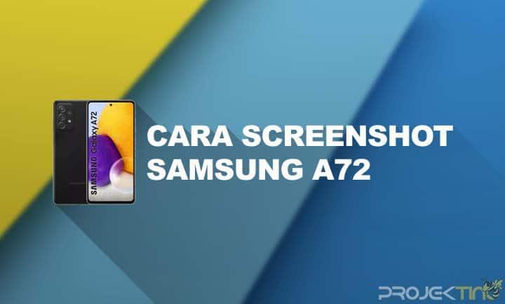 Cara Screenshot Samsung A72