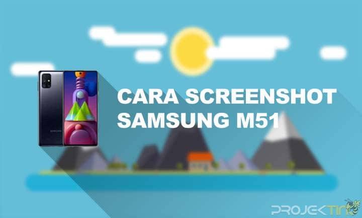 Cara Screenshot Samsung M51