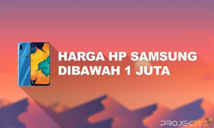 Harga HP Samsung Dibawah 1 Juta 4G Terbaik