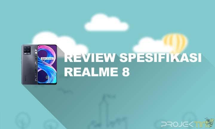 Kelebihan Dan Kekurangan Realme 8