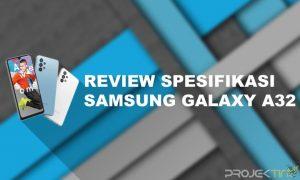 Spesifikasi Hp Samsung A32