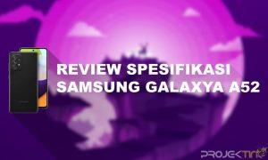 Spesifikasi Samsung A52