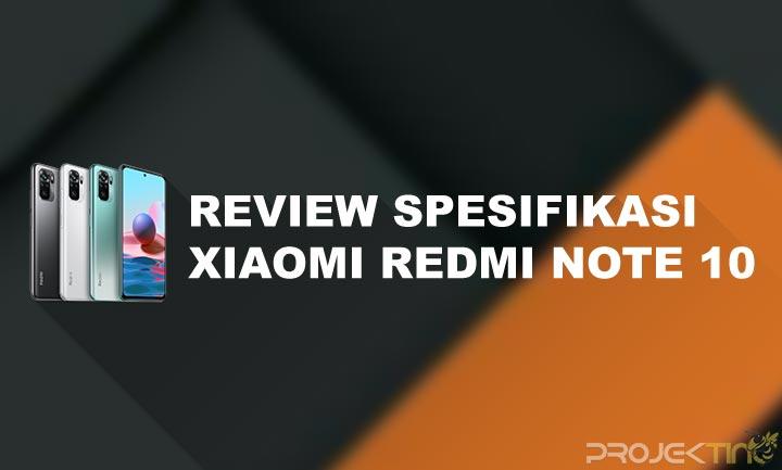Spesifikasi dan Harga Xiaomi Redmi Note 10