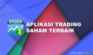 Aplikasi Trading Saham Terbaik dan Terpercaya