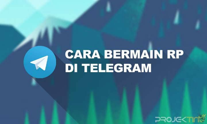 Cara Bermain RP di Telegram Untuk Pemula