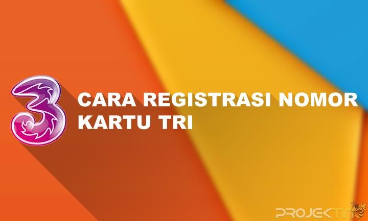 Cara Registrasi Kartu 3 Tanpa KK dan KT