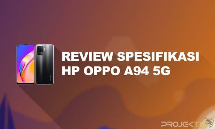 Kelebihan dan Kekurangan Oppo A94