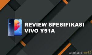 Kelebihan dan Kekurangan VIvo Y51A