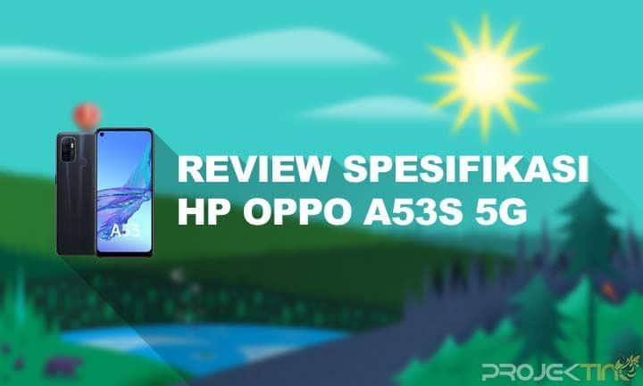 Spesifikasi Dan Harga Oppo A53s 5G