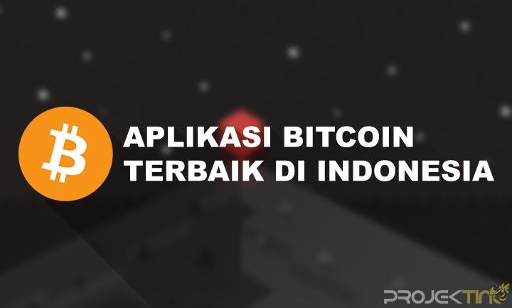 Aplikasi Bitcoin Terbaik di Indonesia
