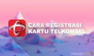 Cara Registrasi Kartu Telkomsel Tanpa KK dan KTP