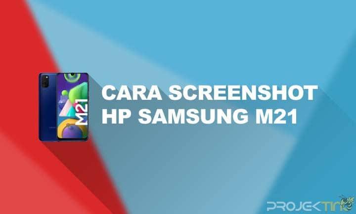 Cara Screenshot Samsung M21