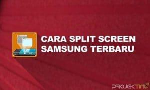 Cara Split Screen Samsung Tanpa Aplikasi