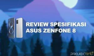 Kelebihan dan Kekurangan Asus Zenfone 8
