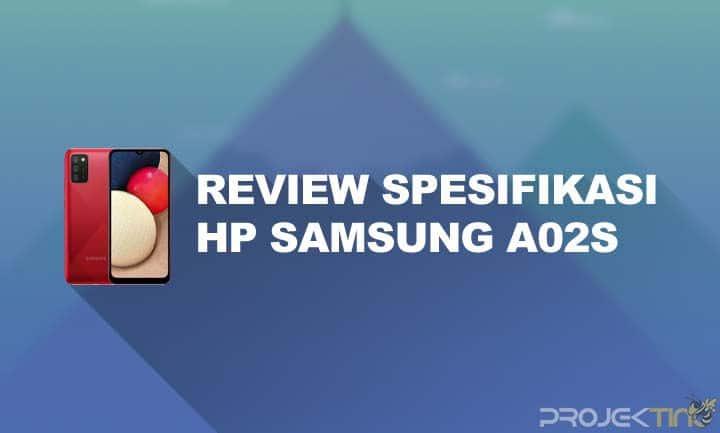 Kelebihan dan Kekurangan Samsung A02s
