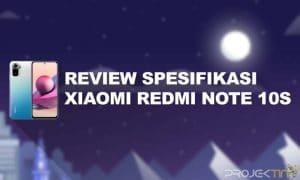 Review Spesifikasi Xiaomi Redmi Note 10S