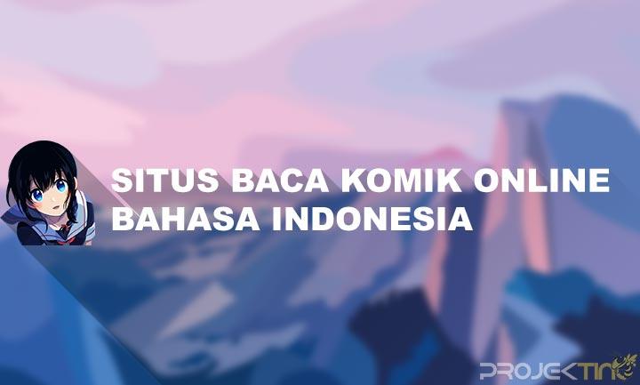 Situs Baca Komik Online Bahasa Indonesia