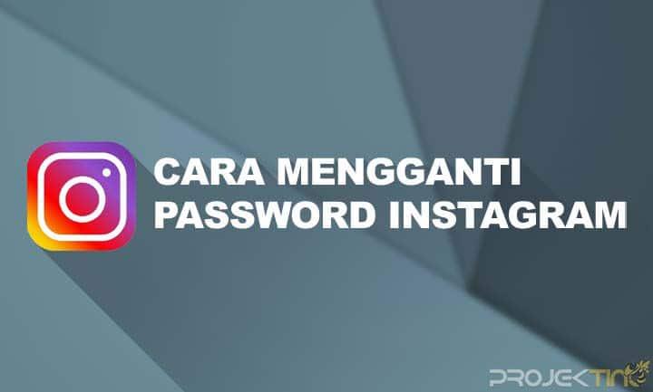 Cara Mengganti Password Instagram di Hp