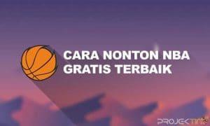 Cara Nonton NBA Gratis Live Streaming Terbaik