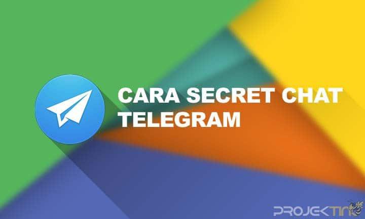 Cara Secret Chat Telegram