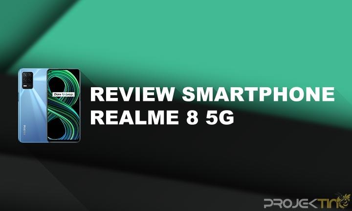 Kelebihan dan Kekurangan Realme 8 5G