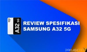 Kelebihan dan Kekurangan Samsung A32 5G