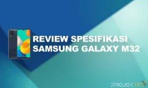 Kelebihan dan Kekurangan Samsung M32