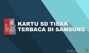 Cara Mengatasi Kartu SD Tidak Terbaca di Hp Samsung